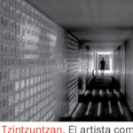 Encuentros II. Tzintzuntzan. El artista como mensajero.